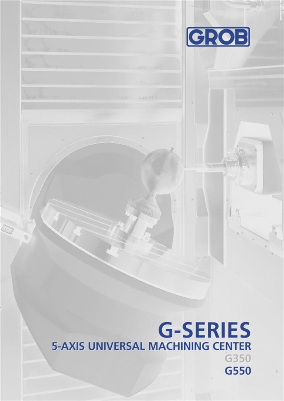 G-Series 5-Axis Universal Machining Center - Brochure