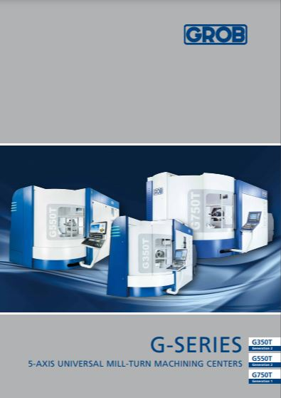 Grob universal mill/turn machine brochure - Brochure