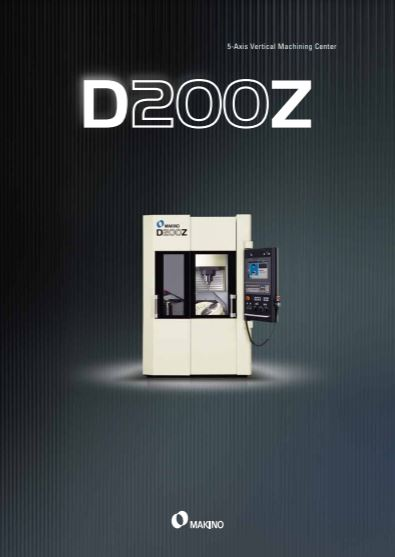 Makino's D200Z uses 5-axis machining for mould finishing - Brochure