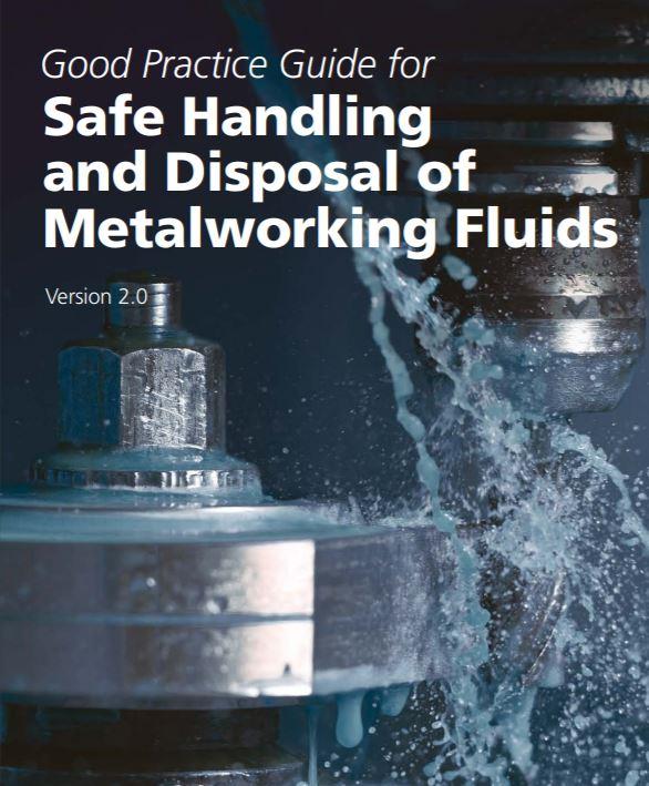Updated guide for safe handling/disposal of metalworking fluids - Brochure